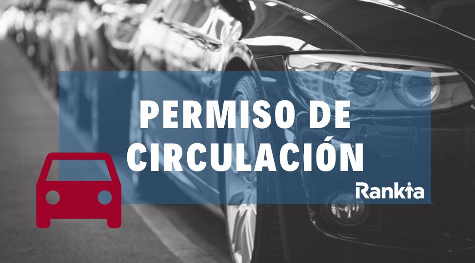 Permiso de circulación 2019: fechas de pago, requisitos y multas