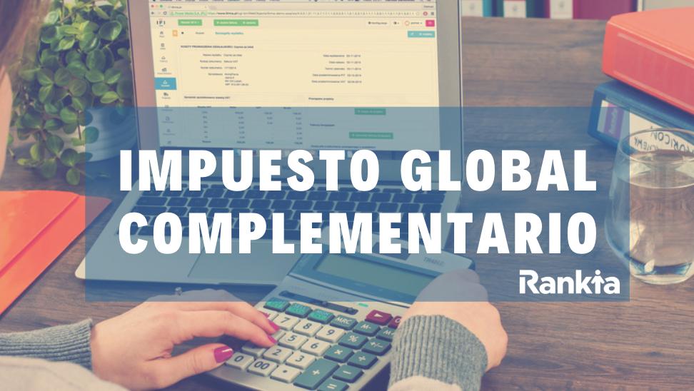 Impuesto Global Complementario 2019: tabla, cálculo y ejemplos