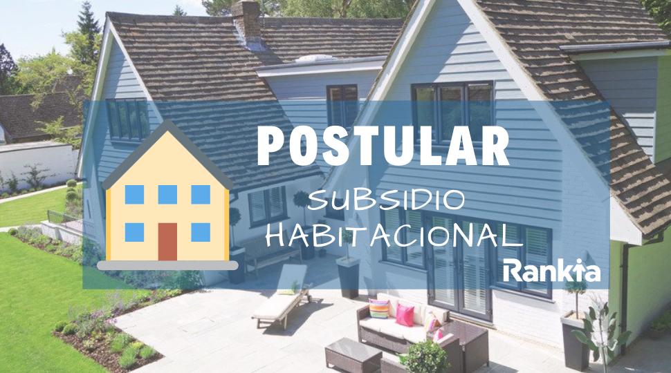 ¿Cómo postular al subsidio habitacional clase media 2019?