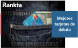 Mejores tarjetas débito