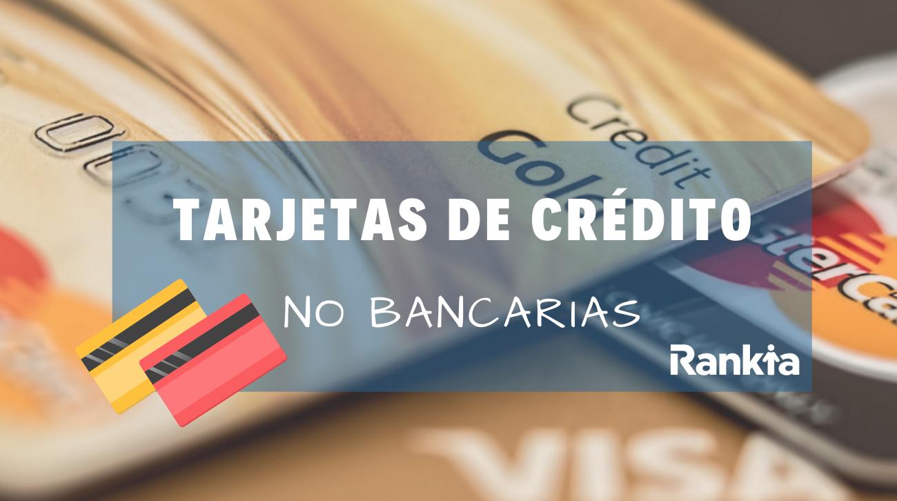 Tarjetas de crédito no bancarias: Corona, Cencosud, Lider, Hites