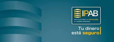 Institución para la Protección al Ahorro Bancario (IPAB)