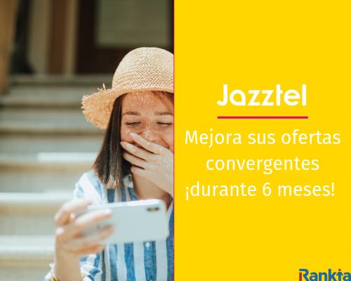 Jazztel rebaja sus tarifas convergentes durante 6 meses