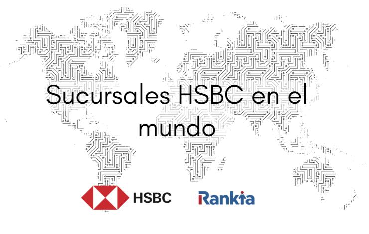 Sucursales HSBC en el mundo