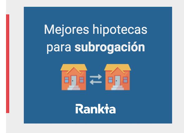 Mejor subrogación de hipoteca 2019