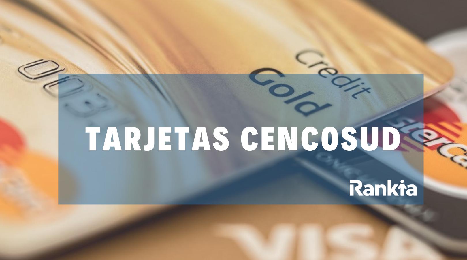 Tarjetas Cencosud Visa y Mastercard: requisitos, puntos y resumen de cuenta