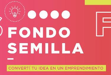 Financiamiento empresas Argentina: Fondo Semilla