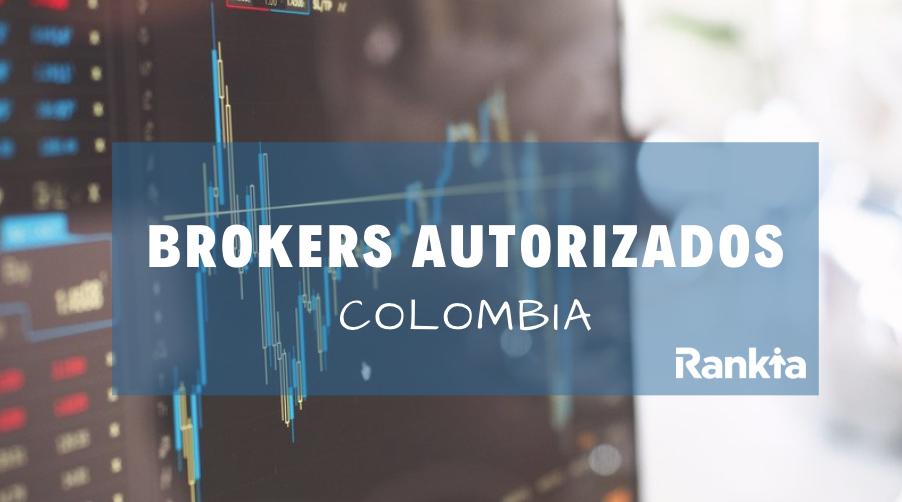 Brokers autorizados en Colombia 2019