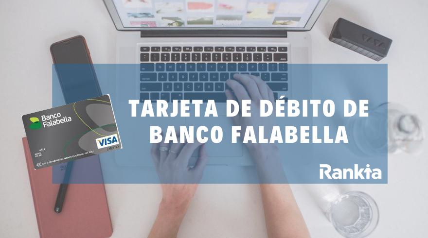 Tarjeta débito de Banco Falabella