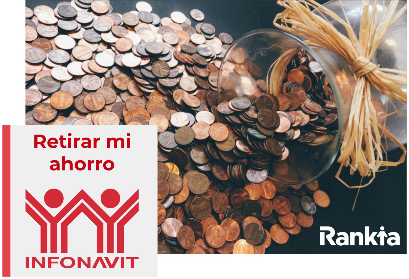Retirar tu ahorro de Infonavit