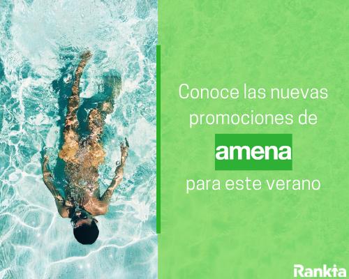 Nuevas promociones de Amena para verano