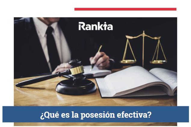 ¿Qué es la posesión efectiva?