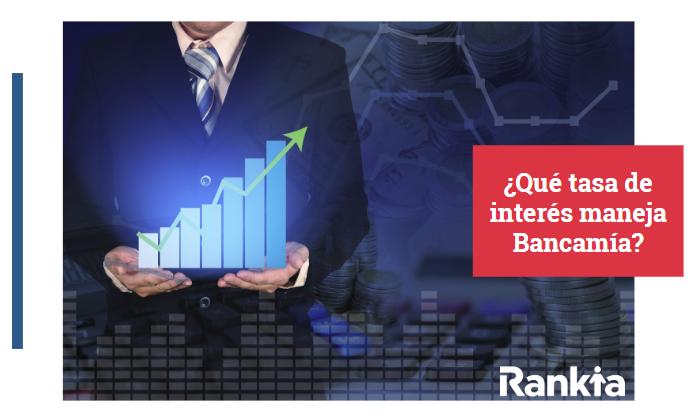¿Qué tasa de interés maneja Bancamía?