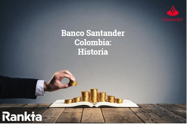 Banco Santander Colombia: Historia