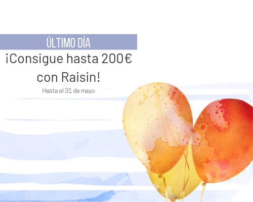 Consigue 200€ con raisin