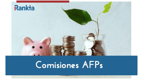 Comisiones AFP 2019: ¿Cuánto cobra cada AFP?