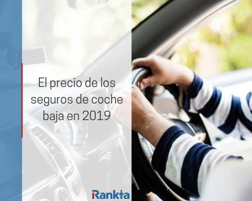 El precio de los seguros de coche baja en 2019
