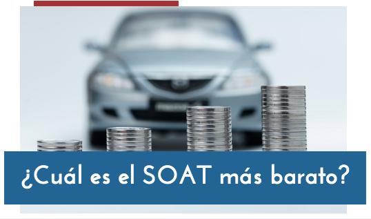 ¿Cuál es el SOAT más barato?