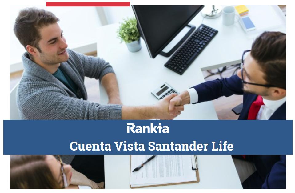Cuenta Vista Santander Life: Requisitos, tarifas y descuentos
