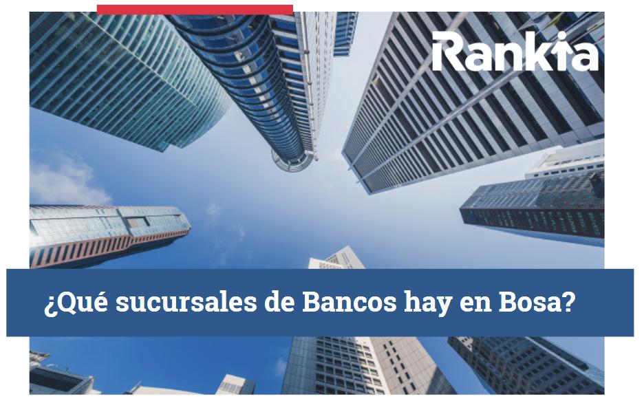 ¿Qué sucursales de bancos hay en Bosa?