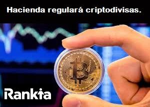Hacienda regulará transacciones en criptomonedas