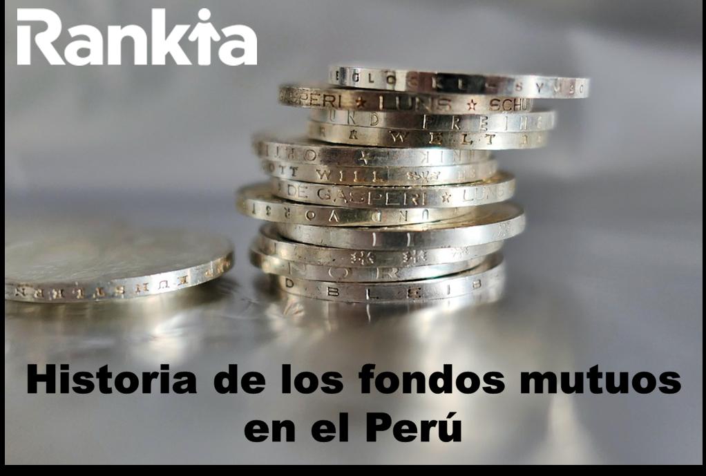 Historia de los fondos mutuos en el Perú