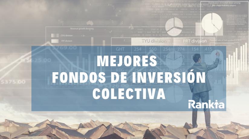 Mejores Fondos de Inversión Colectiva 2019