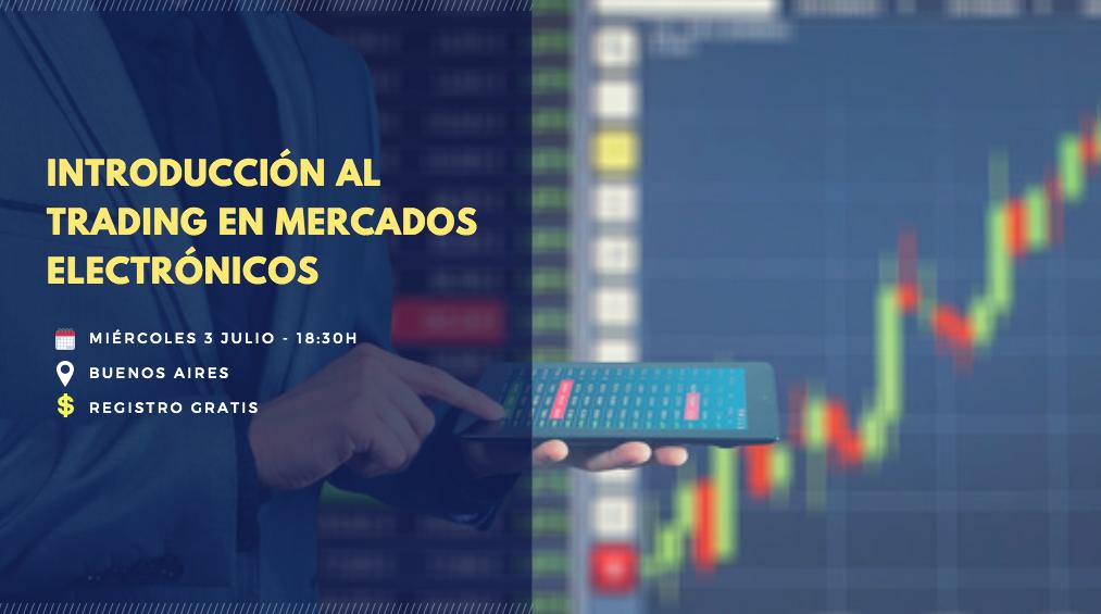 Curso en Buenos Aires: Introducción al trading en mercados electrónicos