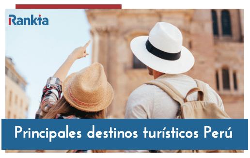 Principales destinos turísticos de Perú