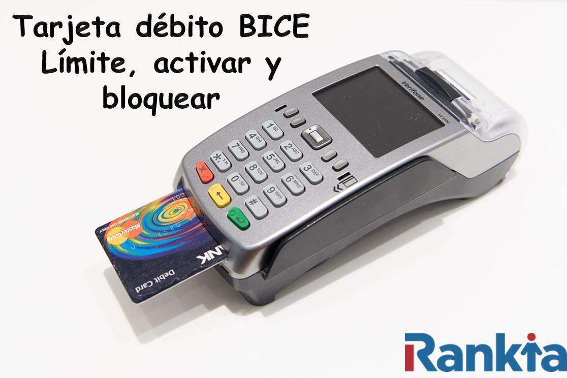tarjeta-debito-bice-limite-activar-bloquear