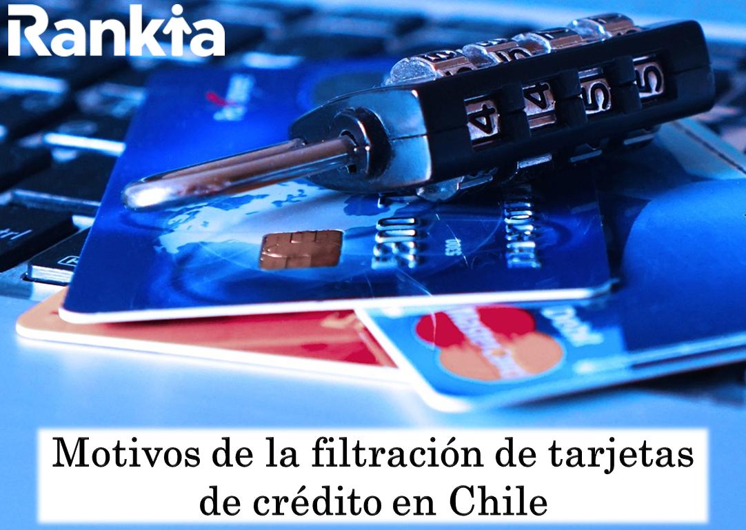 Motivos de la filtración de tarjetas de crédito en Chile