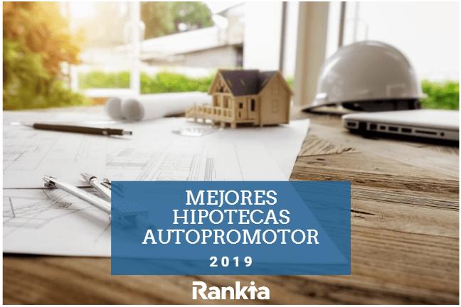 Mejores hipotecas autopromotor 2019