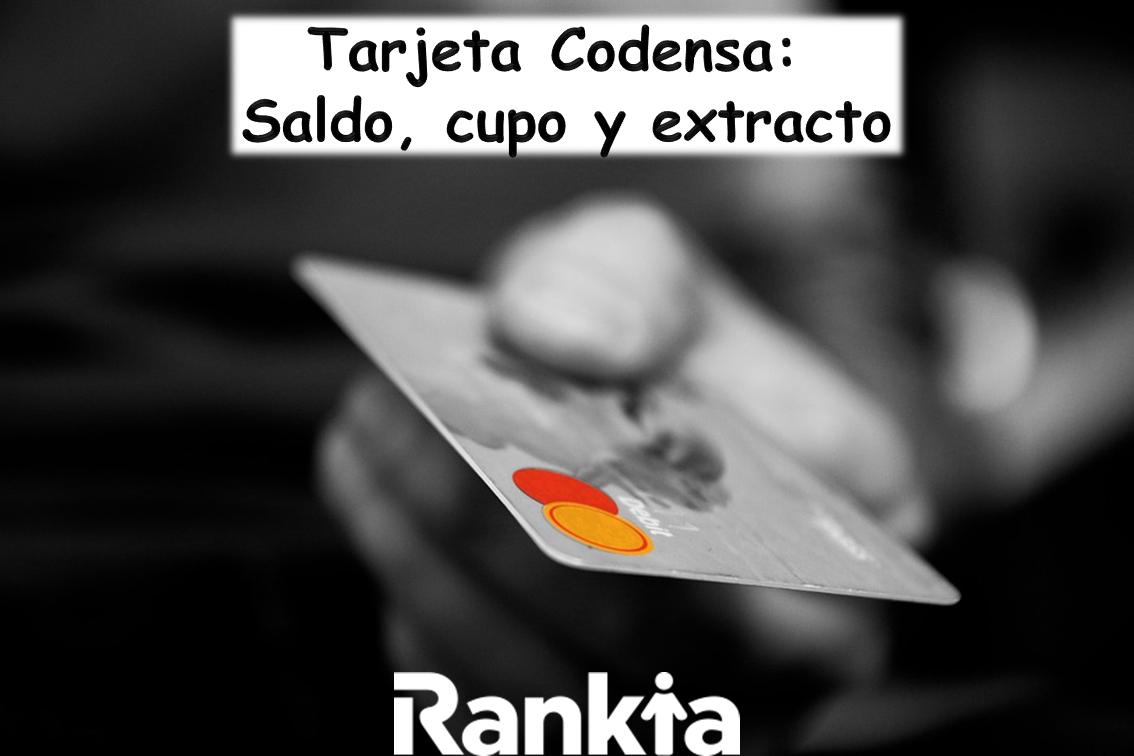 Tarjeta Codensa: consulta de saldo, cupo y extracto de la tarjeta