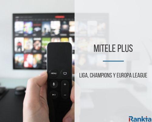 Mitele Plus: liga, champions y europa league