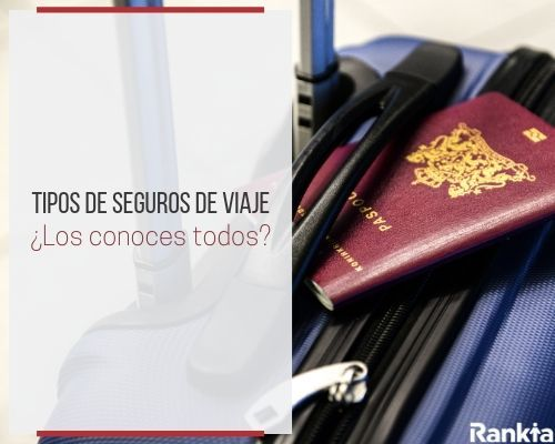 Tipos de seguros de viaje