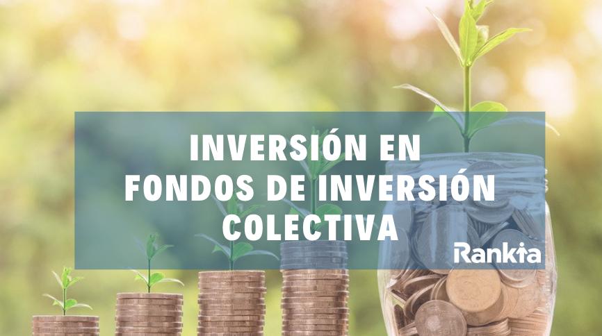 ¿Cómo invertir en un Fondo de Inversión Colectiva?