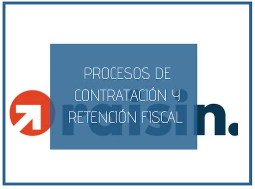 Procesos de contratación y retención fiscal en los depósitos a través de raisin