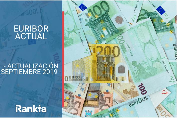Euribor actual: el euribor en mínimos historicos en Agosto 2019