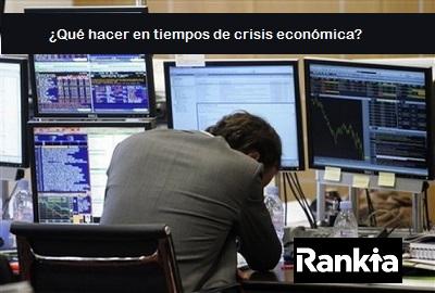 Dónde invertir en tiempos de recesión