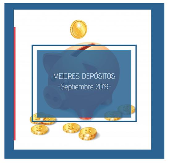 Mejores depósitos para septiembre 2019