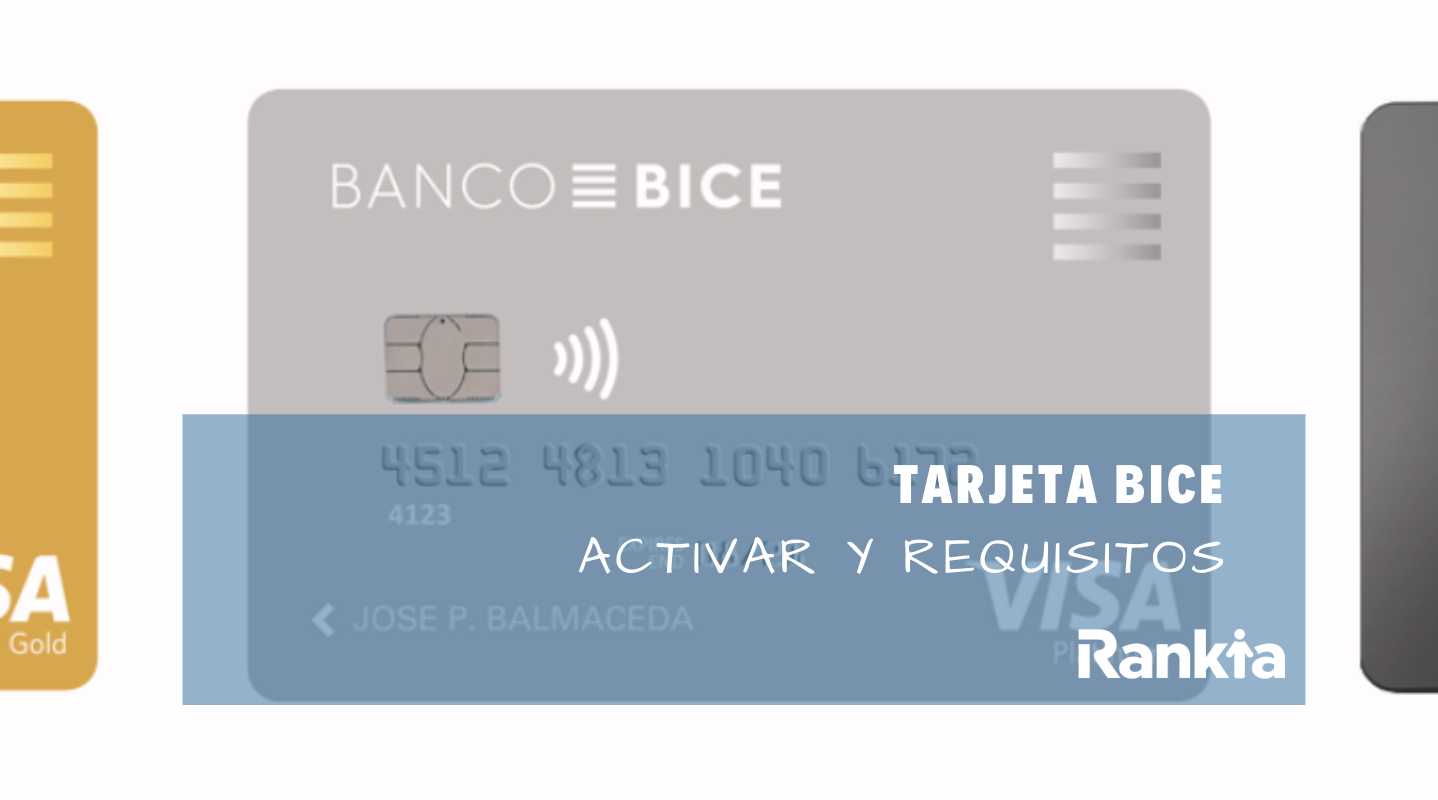 Tarjeta BICE: activar, requisitos y pagar tarjeta