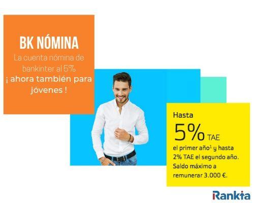 Bk Nómina: La cuenta nómina de bankinter al 5% para jóvenes