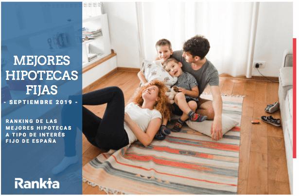 Mejores Hipotecas Fijas Septiembre