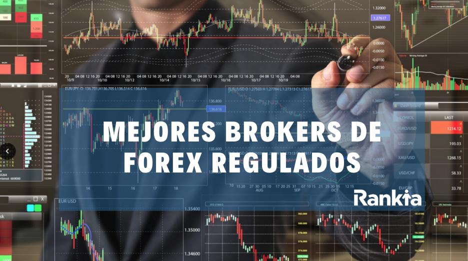 Mejores brokers de forex regulados