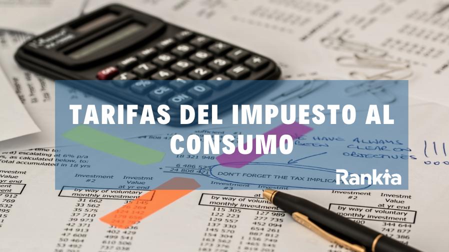 Tarifas del impuesto al consumo 2019