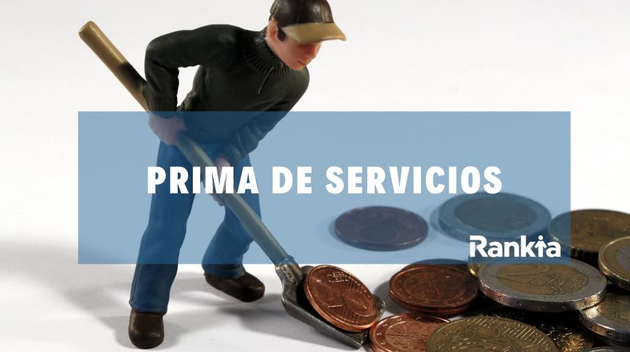 ¿Qué es la prima de servicios?