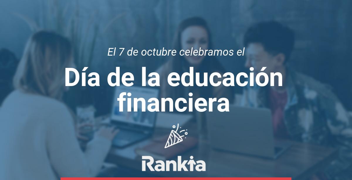 Día de la Educación Financiera Rankia