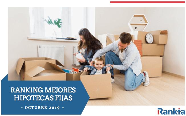 Mejores Hipotecas tipo fijo Octubre 2019