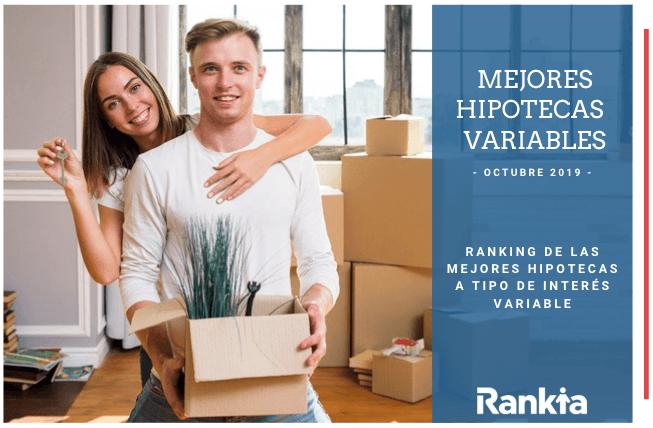Mejores hipotecas tipo varible Octubre 2019