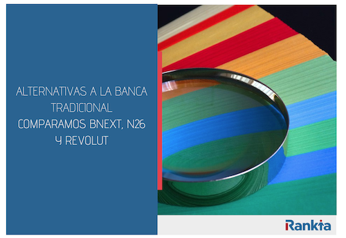 Compartiva Bnext, N26 y revolut